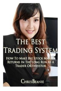 The Best Trading System Book Review