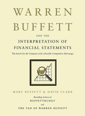 Warren Buffett and the Interpretation of Financial Statements Book Review