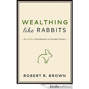 Wealthing Like Rabbits Book Review